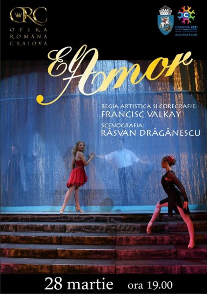 Opera Romana Craiova - Spectacolul El Amor