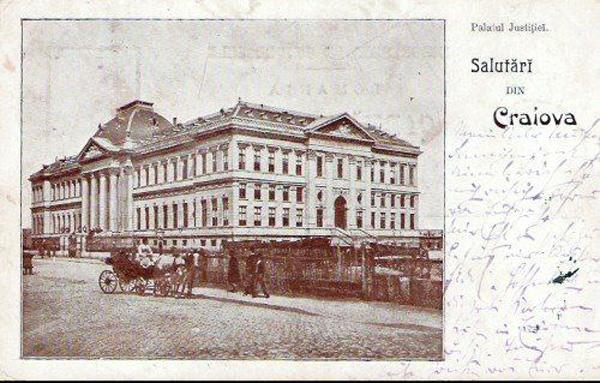Palatul de Justitie - Universitatea din Craiova, 1899