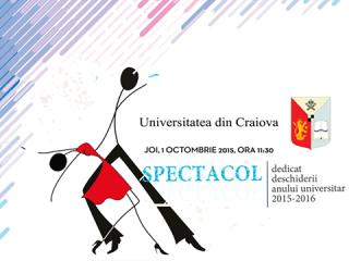 Universitatea din Craiova - spectacolul dedicat deschiderii anului universitar 2015-2016