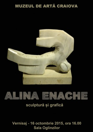 Afis Expozitie Alina Enache la Muzeul de Arta Craiova