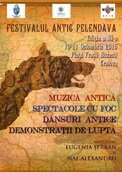 Afis Festivalul Antic Pelendava Craiova 2015