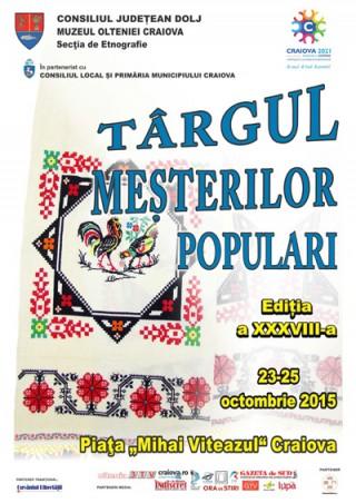 Targul Mesterilor Populari, editia XXXVIII, la Craiova
