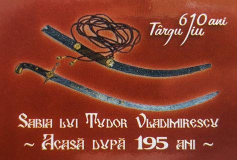 Sabia lui Tudor Vladimirescu - Acasa dupa 195 ani