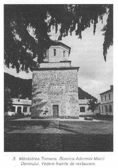 Manastirea Tismana. Biserica Adormirii Maicii Domnului. Vedere inainte de restaurare. Sursa BCMI 1999 nr 1-4