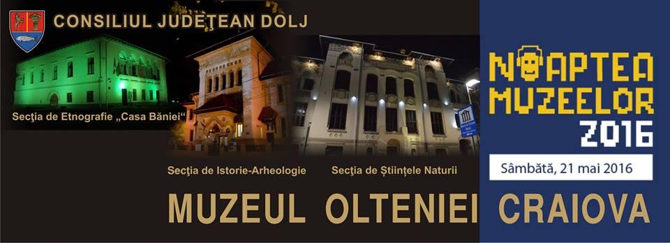 Noaptea Muzeelor Craiova 2016 - Muzeul Olteniei