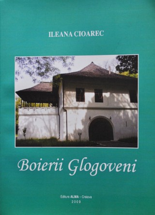 Boierii Glogoveni de Ileana Cioarec