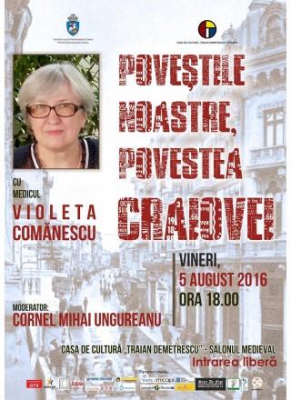 Povestile noastre, povestea Craiovei cu doamna Violeta Comanescu