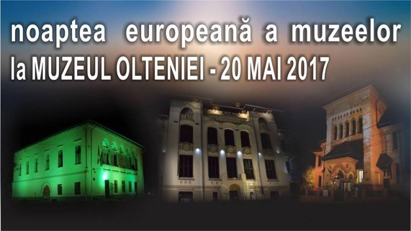 Noaptea Muzeelor 2017 la Muzeul Olteniei Craiova