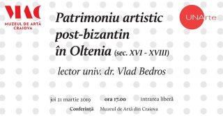 Conferința Patrimoniu artistic post-bizantin în Oltenia